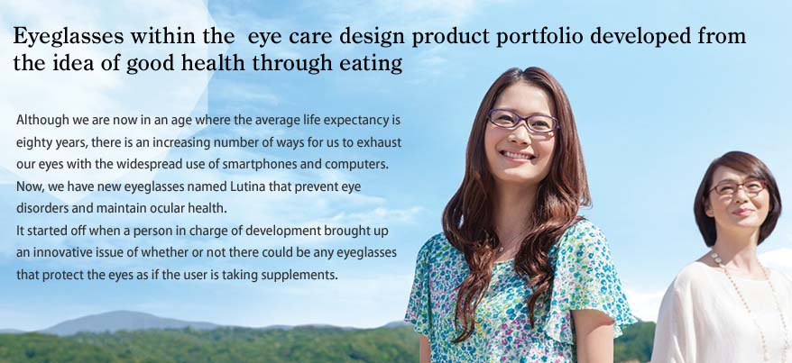 """Eyeglasses with eye care design developed with the concept of good health through eating"