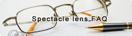 Spectacle lens FAQ